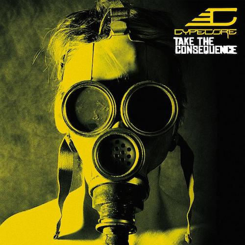 CYPECORE - CD - Take The Consequence