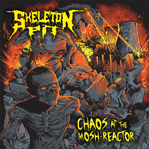 SKELETON PIT - CD - Chaos At The Mosh Reactor